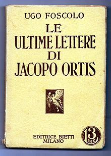 ultime lettere a jacopo ortis ultime lettere di jacopo ortis