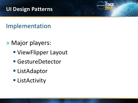 android layout design patterns theedge 2010 android advanced techniques