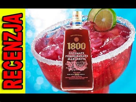 pomegranate margarita 1800 recenzja 1800 pomegranate margarita drink dla