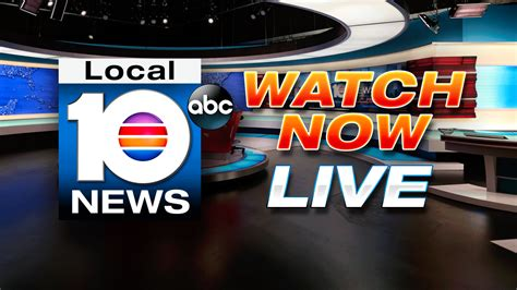 live news the local 10 news