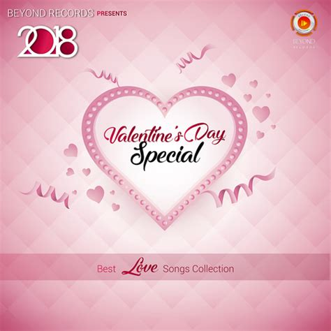 best valentines songs valentines day special best songs collectio