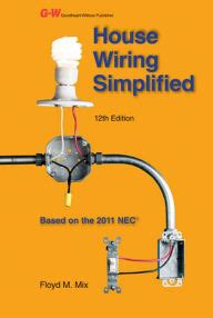 wiring simplified house wiring simplified based on the 2011 nec by floyd m