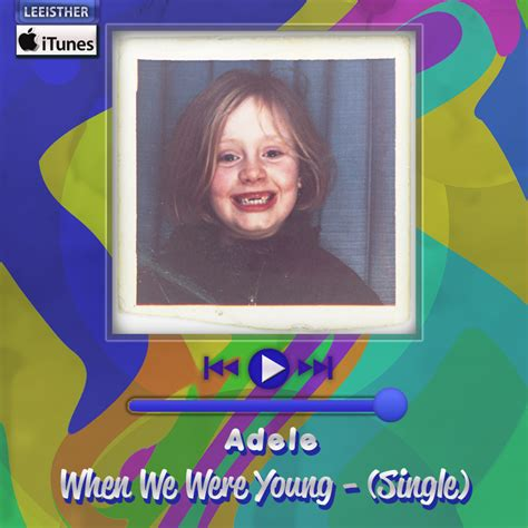 download adele when we were young mp3 waptrick adele when we were young single by leeisther on
