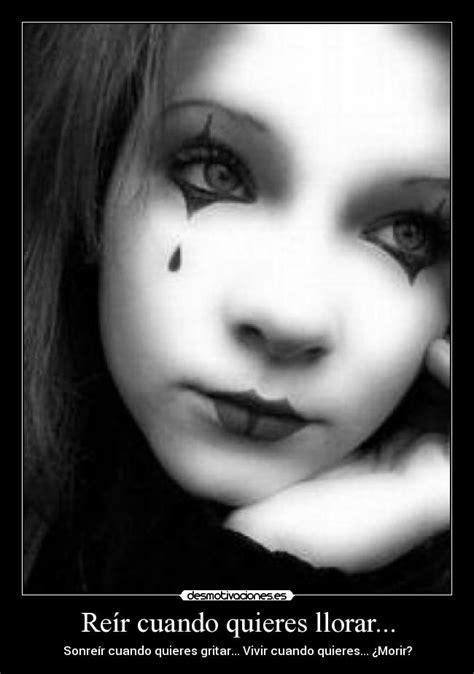 imagenes de llorar y reir re 237 r cuando quieres llorar desmotivaciones