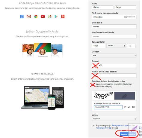 cara buat gmail tanpa no telepon cara membuat akun gmail tanpa verifikasi no hp f a r g o