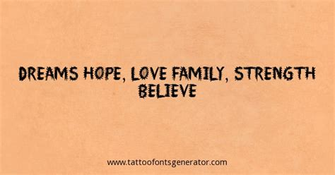 tattoo quotes dreams hope belief tattoos for strength family quotes quotesgram