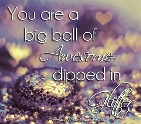 Things Glittery And Fab by 148 Best Images About Sparkle Quotes On
