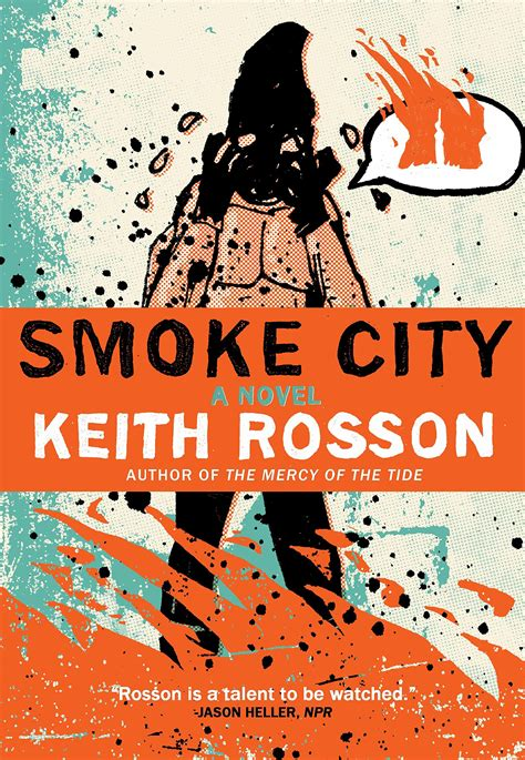 smoke city books smoke city by keith rosson nudge