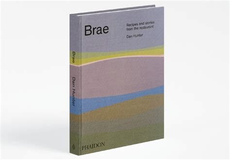 libro brae recipes and stories brae s dan hunter launching first book with a tasting night broadsheet