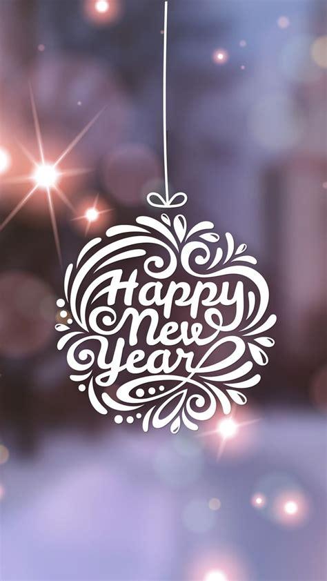 happy new year iphone wallpaper 17 best ideas about happy new year on new year