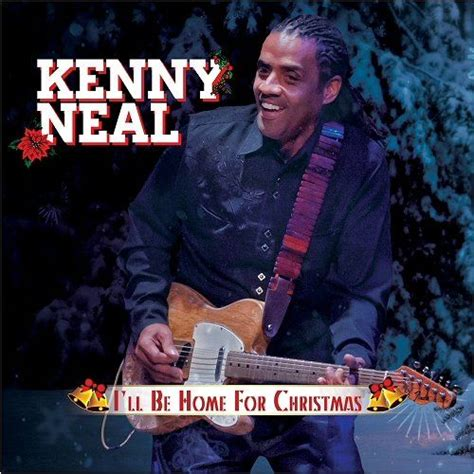 Cd Va Ill Be Home For i ll be home for kenny neal mp3 buy tracklist
