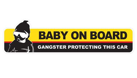 Baby On Board Sign Apple baby on board gangster protecting this car