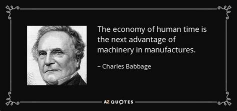 on the economy of machinery and manufactures classic reprint books top 25 quotes by charles babbage of 75 a z quotes