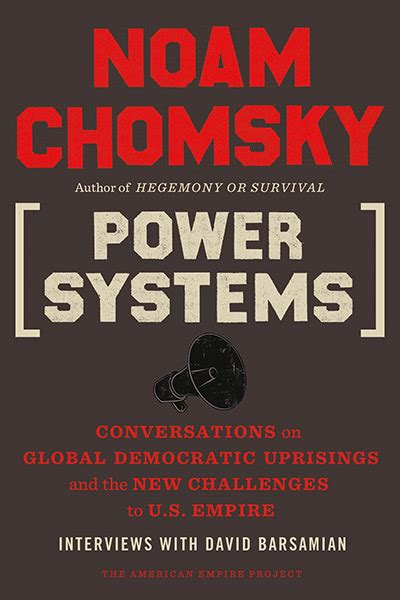global discontents conversations on the rising threats to democracy the american empire project books noam chomsky american empire project
