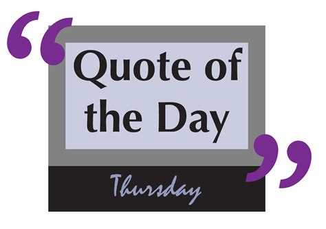 quote of the day quote of the day