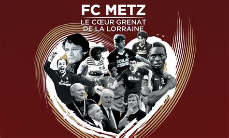 Calendrier F C Metz Le Fc Metz Fait Cin 233 Ma Moselle Sport