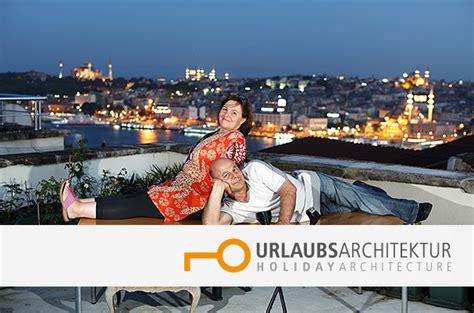 Urlaubsarchitektur De by Urlaubsarchitektur De Homestory Manzara Istanbul Und