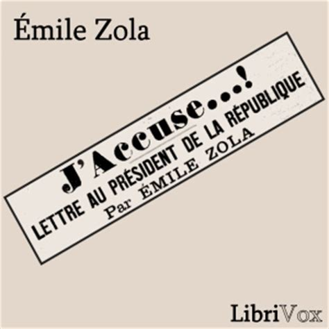 Resume J Accuse Zola by Listen To J Accuse By Emile Zola At Audiobooks