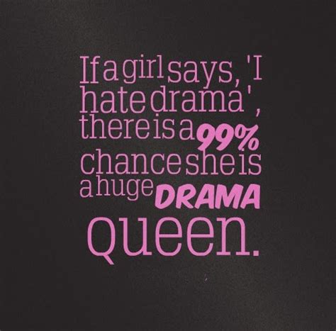 another word for gossip queen best 25 drama queen quotes ideas on pinterest no drama