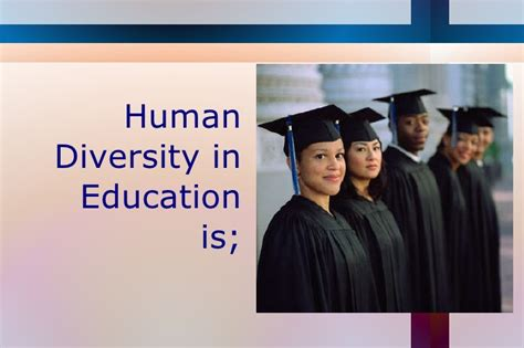 human diversity in education human diversity in education