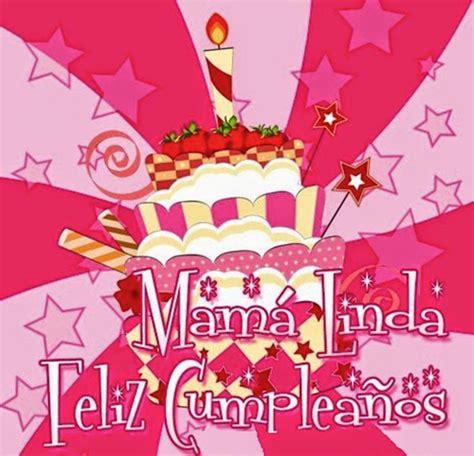 imagenes cumpleaños a mama feliz cumplea 241 os mama parte 1 ツ tarjetas de feliz