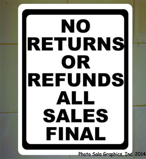 no refund policy sle letter no returns or refunds all sales sign business