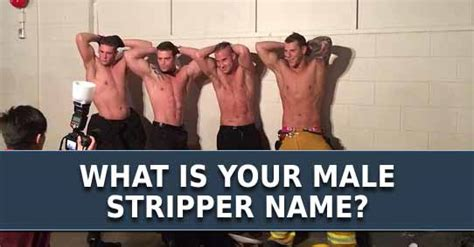 Male Stripper Meme - what is your male stripper name