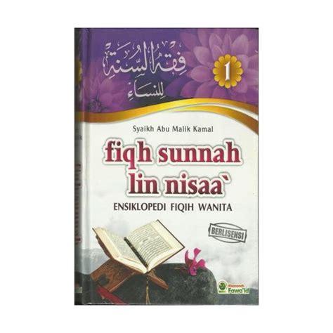 Fiqih Sunah 1 3 Jilid buku fiqh sunnah nisa ensiklopedi fiqih wanita jilid1 2