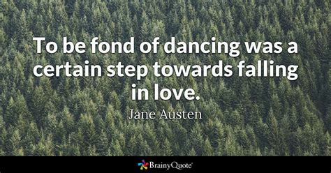 jane austen the writer biography facts and quotes to be fond of dancing was a certain step towards falling
