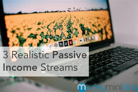freedom through passive income page 3 of 15 3 realistic passive income streams