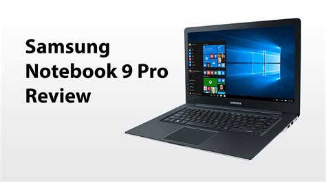 samsung notebook 9 pro review