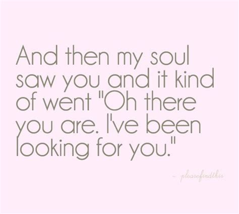 i love my soul mate quotes and pic my soul mate quotes like success