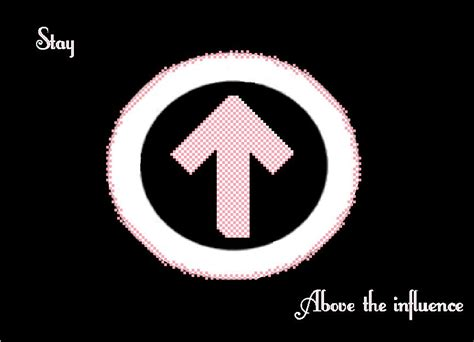 Above The Influence by Stay Above The Influence Pink By Ashley22895 On Deviantart