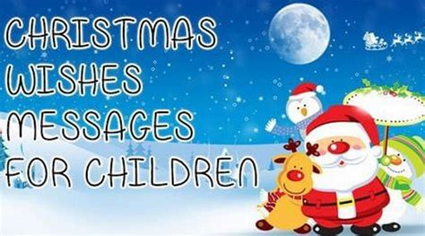 christmas wishes messages  children christmas wishes  kids