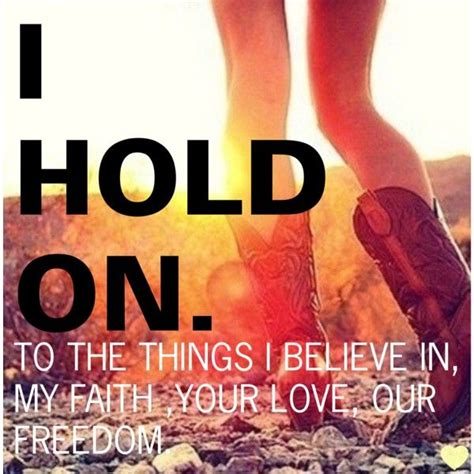 i hold on dierks bentley dierks bentley i hold on quotes hold on