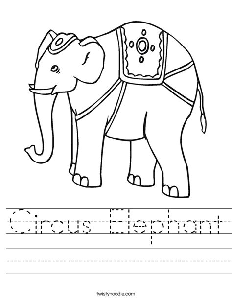 printable circus activity sheets circus elephant worksheet twisty noodle