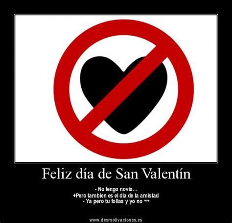 imagenes sarcasticas del dia de san valentin imagen con frases de san valentin para saludar y felicitar