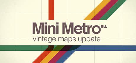 mini metro pc download mini metro download pc mini metro on steam