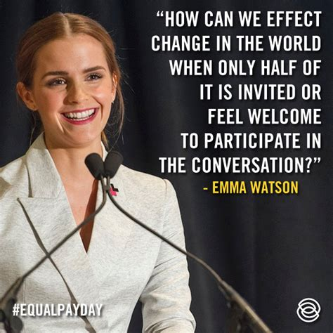 emma watson quotes on leadership equal pay day queen of connection shelby l phillips