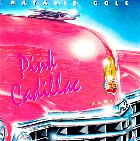 Natalie Pink retro disco hi nrg natalie cole quot pink cadillac quot 12