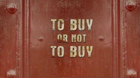 To Buy file to buy or not to buy jpg