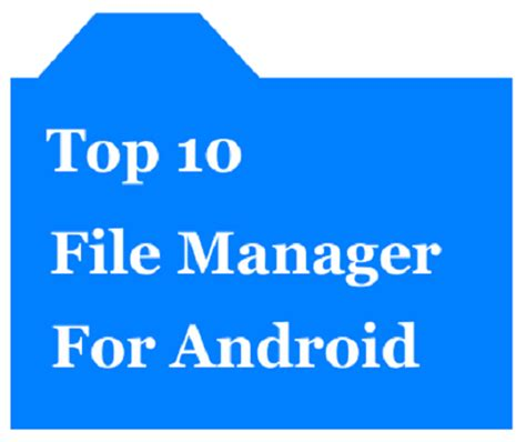 best file manager app for android top 10 best file manager for android otechworld