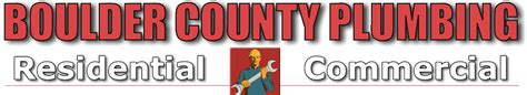 Boulder County Plumbing   Expert Repair and Plumbing