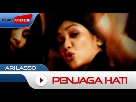 download mp3 ari lasso menjaga hati ari lasso ha official video vidoemo emotional
