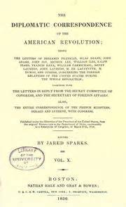 Closing Diplomatic Letter The Diplomatic Correspondence Of The American Revolution Open Library