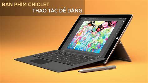 Surface Pro 4 256gb I5 8gb surface pro 4 i5 ram 8gb ssd 256gb trung t 226 m