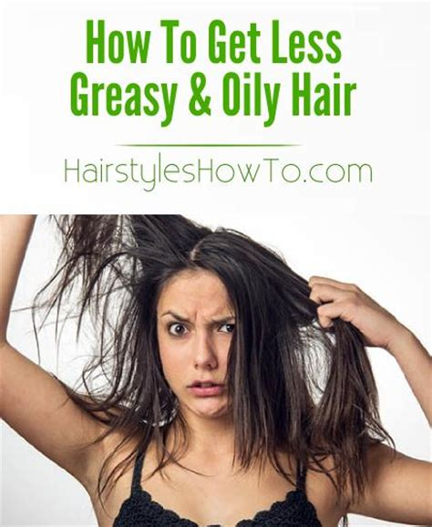 hairstyles that don t show greasy hair simple trick for greasy oily hair hair and beauty