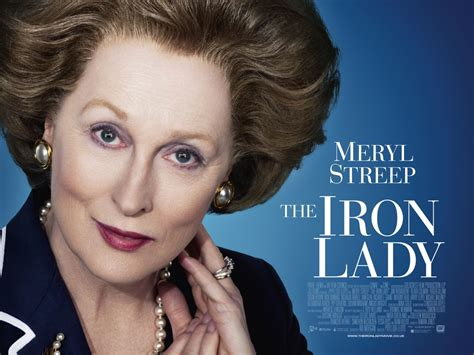 meryl streep movies meryl streep in the iron lady uk trailer poster