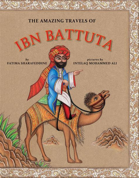 travels with ver a graybeard s journey books the amazing travels of ibn battuta house of anansi press