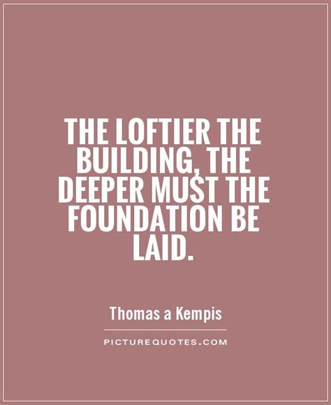building quotes building a strong foundation quotes quotesgram
